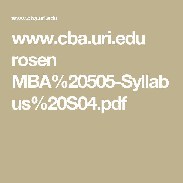www.cba.uri.edu rosen MBA%20505-Syllabus%20S04.pdf