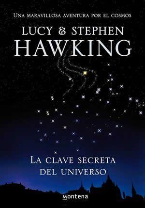 La Clave Secreta del Universo, Lucy & Stephen Hawking