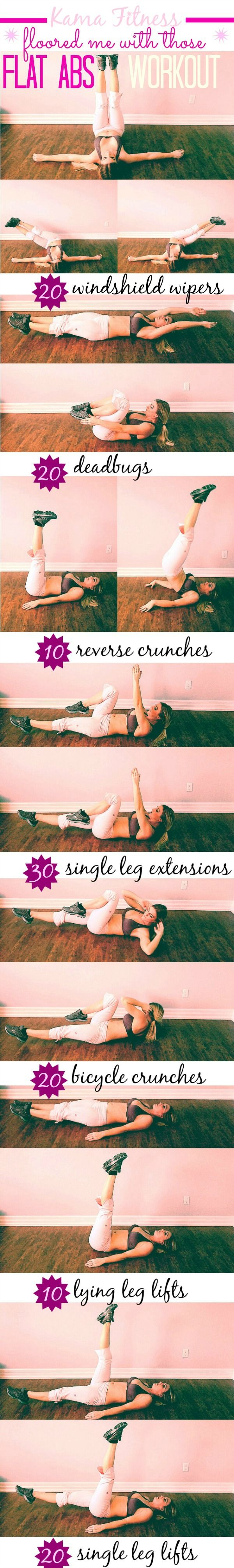 Floored me with those Flat Abs Workout : also provides instructions on how to do these exercises correctly... via KAMA FITNESS