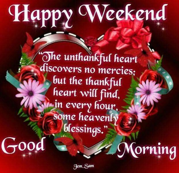 Weekend Quotes: 320 Best Weekend/Weekly Blessings/Greetings Images On