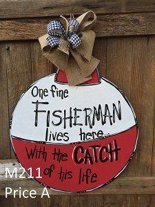 M210 - Fishing Bobber Door Hanger - Gone Fishing Door Hanger - Gone Fishing Sign  - Catch of His Life Sign - M211