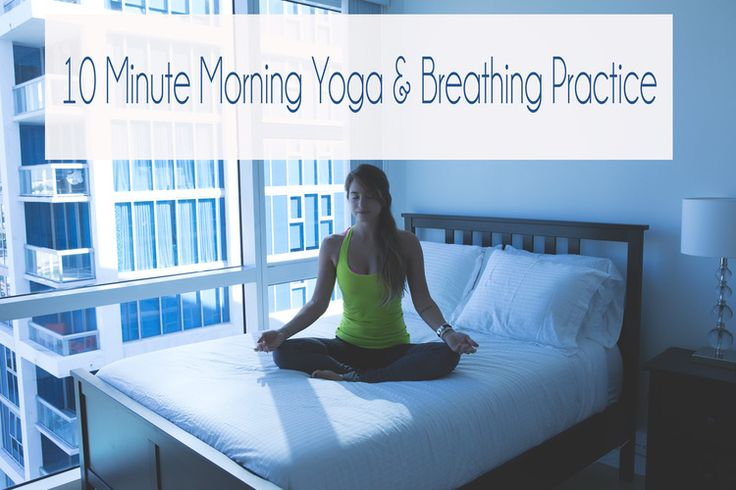 Pin now, practice later! 10 Min morning yoga and breathing practice video