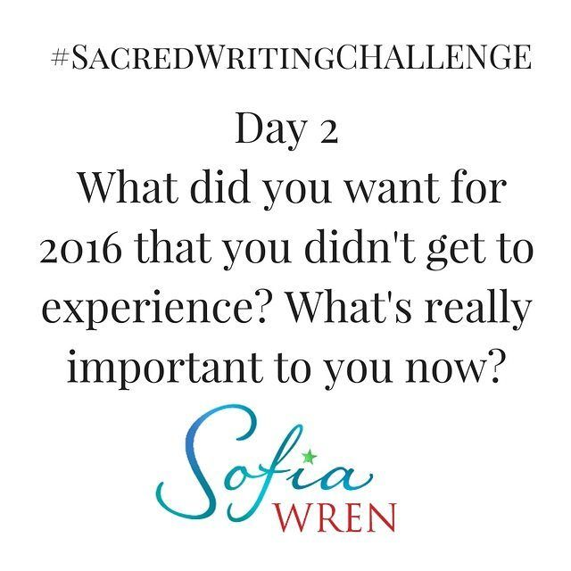 What if you could hear what your intuition says about 2017?  Would you like to hear your intuition more clearly so you always know what to do next?  Want to write more for pleasure or your profession?  Join us now for the #SacredWritingChallenge  Here is the Prompt for Day 2