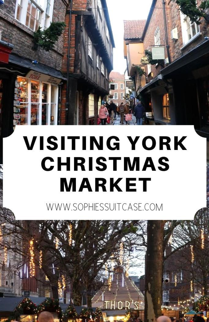 Visiting York Christmas Markets Has To Be One Of The Best Ways To See In The Festive Period If Youre In The Uk In Dec In 2020 Visit York Christmas Market