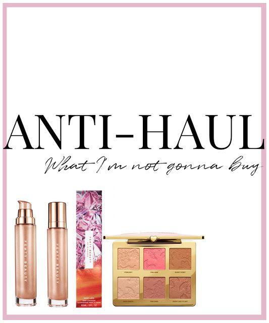 Anti-Haul - What I'm Not Gonna Buy | 001