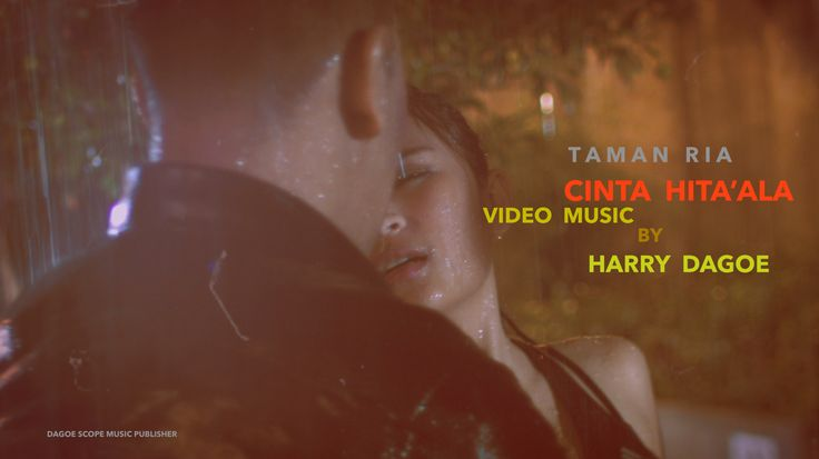 Cinta Hita'ala Video Music
