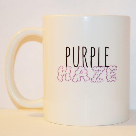 Purple Haze Coffee Mug - Unique Coffee Mug - Weed Mug - Humor Mug - Stoner Mug - Funny Mug - Smoke Quote Cannabis Cup - 11 oz Ceramic Mug by PouchAPalooza