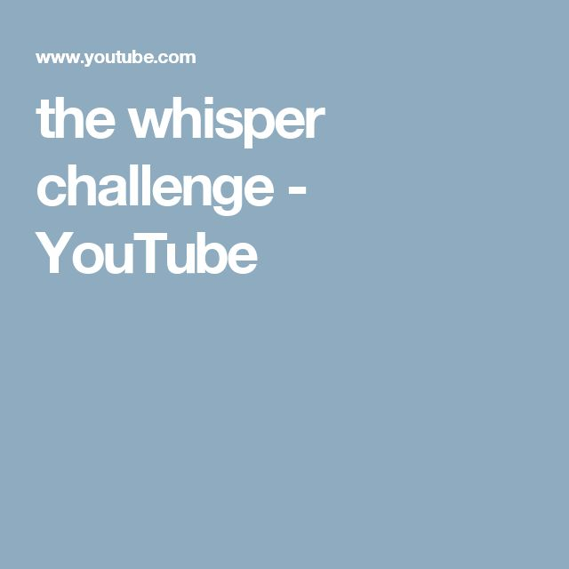 Funny Or Die: Funny Sayings For The Whisper Challenge  |Whisper Challenge Ideas