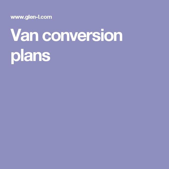 Best 25 Van Conversion Plans Ideas On Pinterest