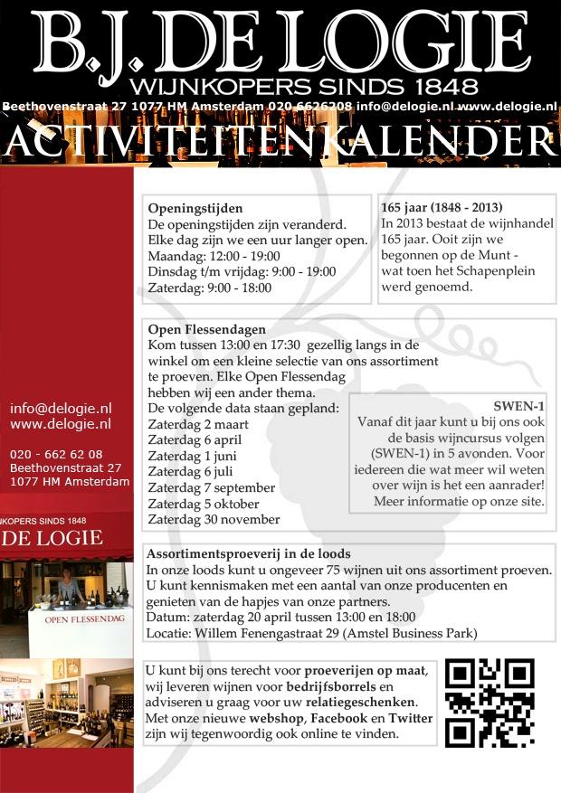 Activiteitenkalender Wijnhandel B.J. de Logie in 2013. Openingstijden, proeverijen, cursussen, SWEN-1, relatiegeschenken.  Activities in 2013. Opening hours, tastings, courses, SWEN-1, gifts, B2B.  Beethovenstraat, Amsterdam