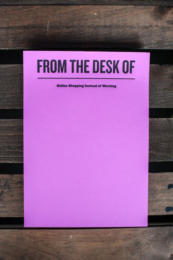 """From the Desk of: Online Shopping Instead of Working. This notepad is for you, the deal finder. The receiver of packages and the stylish procrastinator. This 50 sheet pad has been letterpress printed on each bright purple page! Size: 5.5"""" x 7.75"""" By Constellation & Co."""