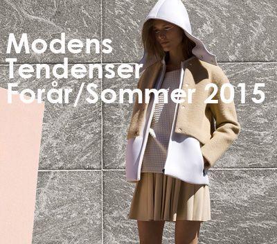 Modens tendenser - Forår/Sommer 2015