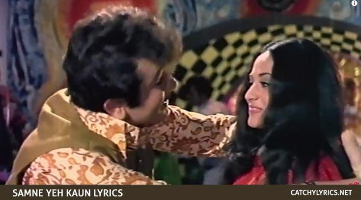 Samne Yeh Kaun Aaya Lyrics – Jawani Diwani – Kishore Kumar | Catchy Lyrics