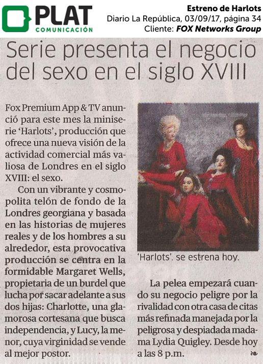 FOX Networks Group: Estreno de Harlots en el diario La República de Perú (03/09/2017)