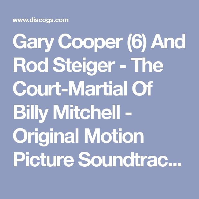 Gary Cooper (6) And Rod Steiger - The Court-Martial Of Billy Mitchell - Original Motion Picture Soundtrack: buy LP at Discogs
