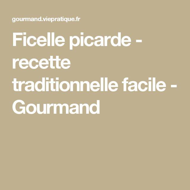 Ficelle picarde - recette traditionnelle facile - Gourmand