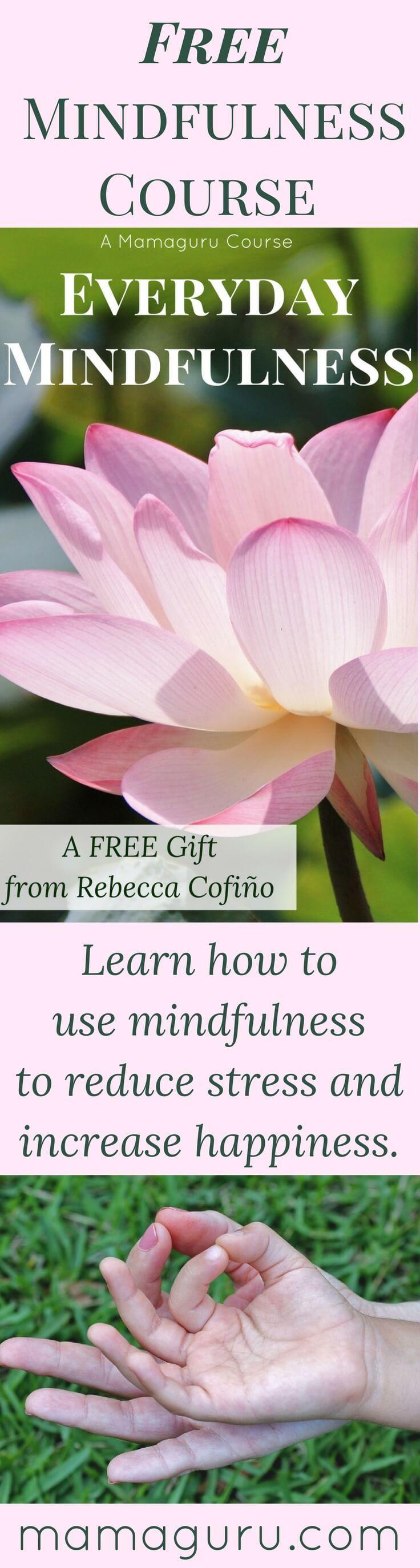 Mindfulness • Free Mindfulness Course • Happiness • Inner Peace • Meditation • Yoga