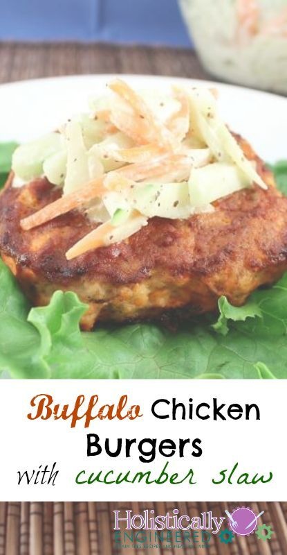 Buffalo Chicken Burgers with Cucumber Slaw #lowcarb #glutenfree