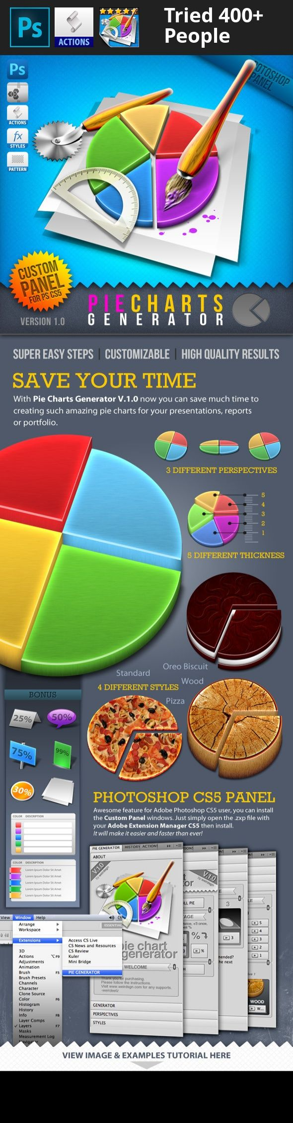 actions, biscuit, generator, graph, info, infographic, panel, pattern, percentage, photoshop, pie, pie charts, pizza, slice, styles, wood SAVE YOUR TIME With 3D Pie Charts Generator now you can make realistic – precision pie charts with only a few clicks on Photoshop. Thousands of Photoshop activities packaged in a simple Actions set. Super easy use and very efficient. And if you're an Adobe Photoshop CS5 users, just install the custom panel (Adobe Extension Manager CS5 required...