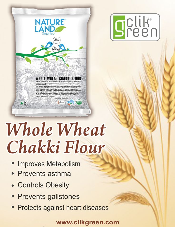 Benefit of whole Wheat Chakki Flour: 1. Improve Metabolism. 2. Prevents asthma. 3. Controls obesity. 4. Prevents gallstones. 5. Protects against heart diseases. #clikgreen #Chakkiflour #wholewheat #organicproduct #organicfood #gallstones