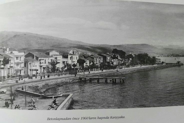 Eski Karşıyaka Kordelio 19 60lar ın başında betonlaşmadan önce - İzmir