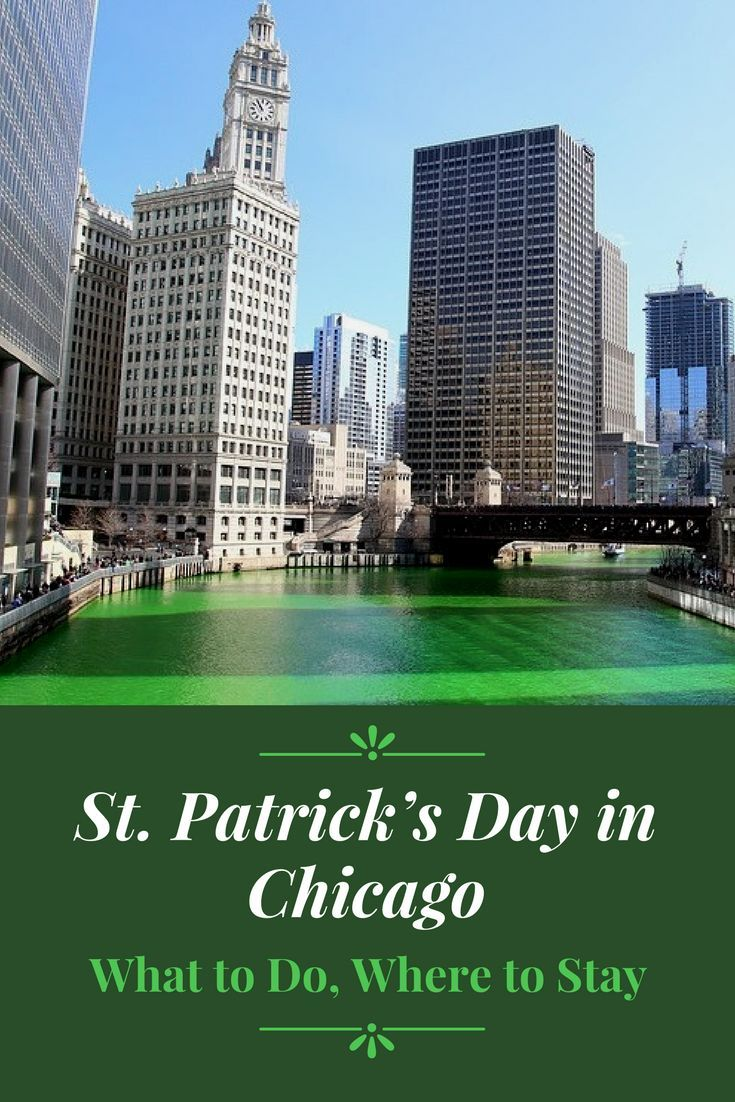St Patrick's Day Chicago - What to Do, Where to Stay. Click to find out the best things to do for St. Patricks Day in Chicago & the best Chicago hotels if you're traveling from out of town. Celebrate an amazing St. Patrick's Day holiday in Chicago Illinois! #StPatricksDay #Chicago #Illinois #StPattysDay #ChicagoRiver #MichiganAvenue #Drinking #BarCrawl #DrinkSpecials #Parade #Irish #GreenBeer #StPatricksDay2018 #Beer