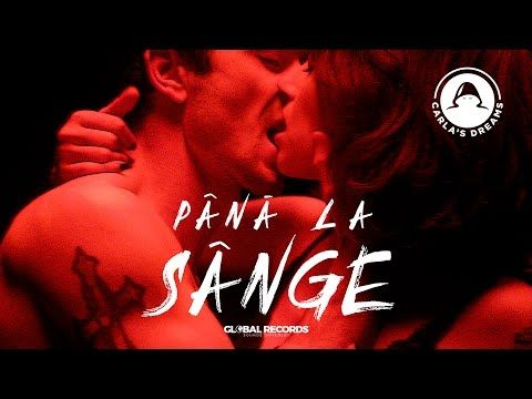Carla's Dreams - Pana La Sange | Official Video - YouTube