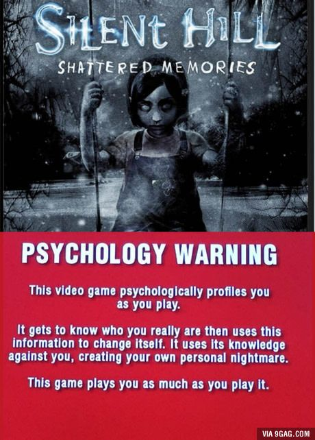 Silent Hill: Shattered Memories has the best warning screen out.