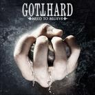 Gotthard - Need to believe ...