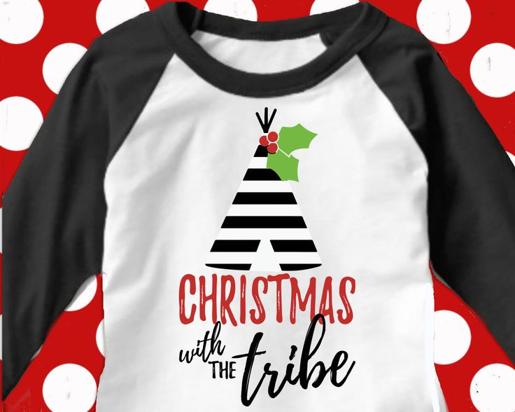 Christmas with the Tribe svg .... what an adorable cutter file to make Family Christmas shirts!