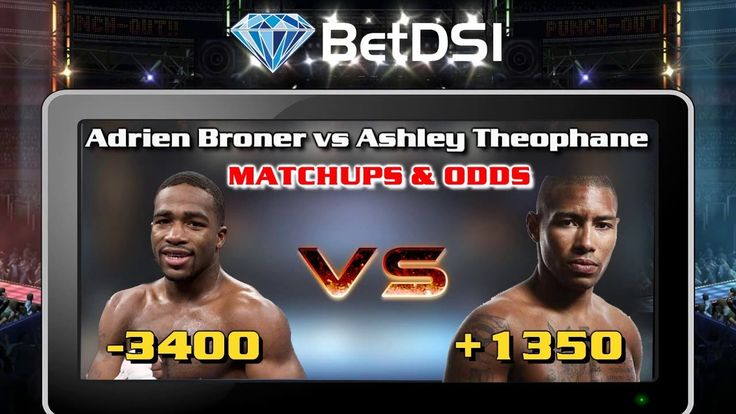 Boxing Odds   Adrien Broner vs Ashley Theophane Fight Predictions