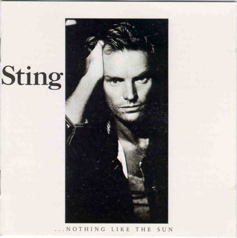 Sting Nothing Like The Sun Here We Are Now Entertain