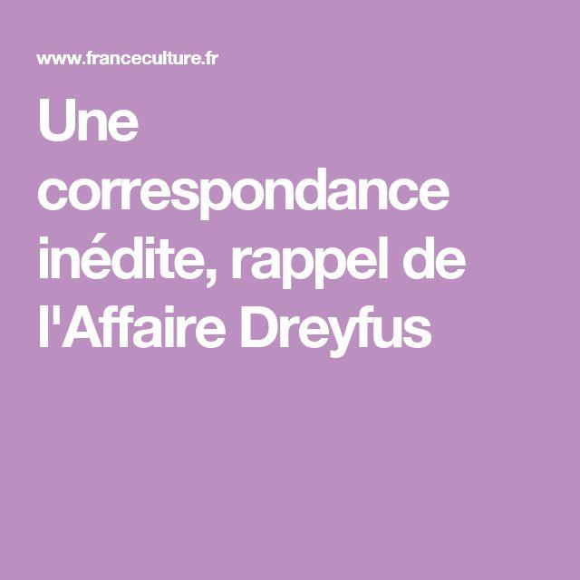 Une correspondance inédite, rappel de l'Affaire Dreyfus