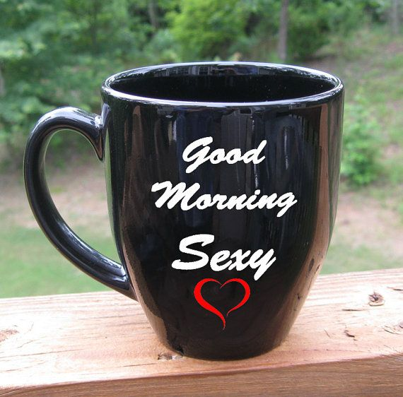Good Morning Sexy Coffee Mug Large Mug Gift for by XpressionGifts