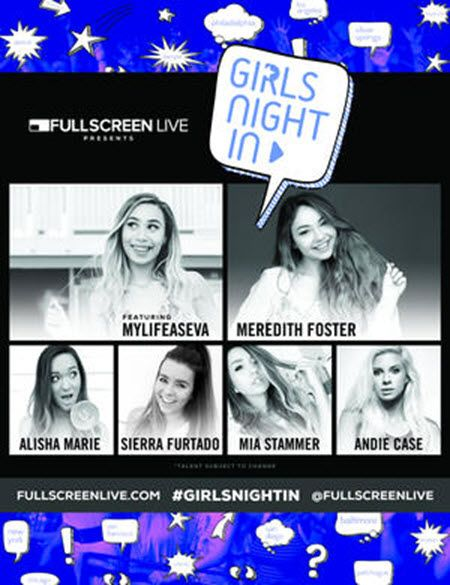 Girls Night IN Tour Presented by Fullscreen Live Saturday, October 3, 2015