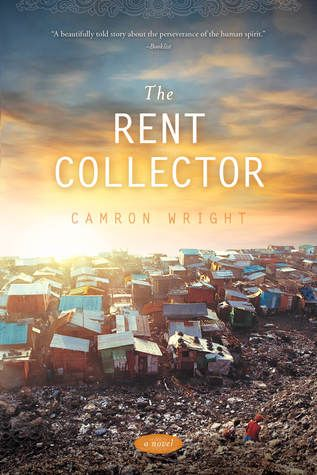 The Rent Collector by Camron Wright. Fiction | Historical