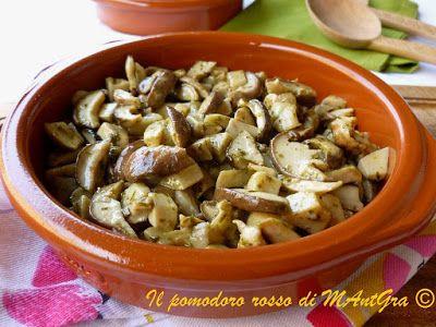 Il Pomodoro Rosso di MAntGra: Funghi porcini trifolati