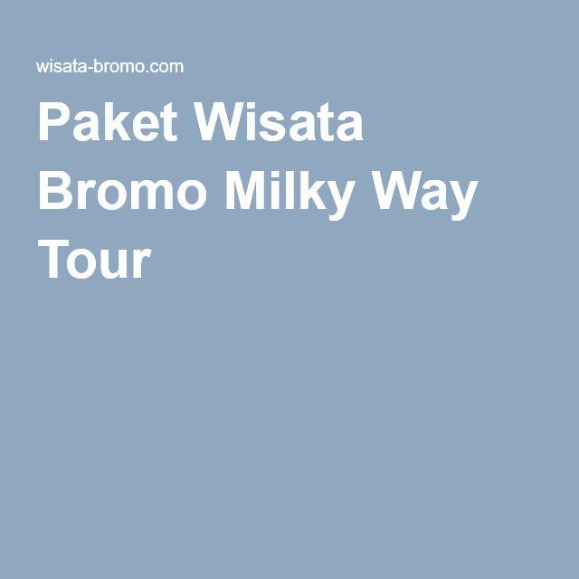 Paket Wisata Bromo Milky Way Tour