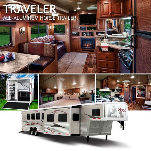 Traveler - All-Aluminum Horse Trailer  --A horse trailer that's not just a horse trailer-- but a vacation on wheels. In my dreams haha. Absolutely amazing! They've thought of everything!