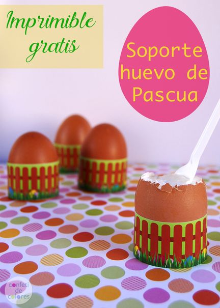 Soporte para huevo de pascua ( free printable) Easter egg holder #Easter #FreePrintable