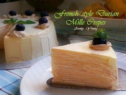 法式榴莲千层蛋糕 (French- style Durian Mille Crepes)