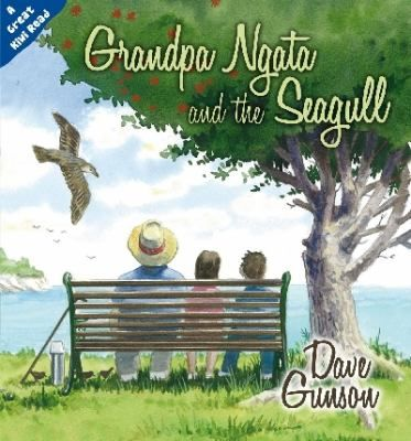 See Grandpa Ngata and the seagull in the library catalogue.