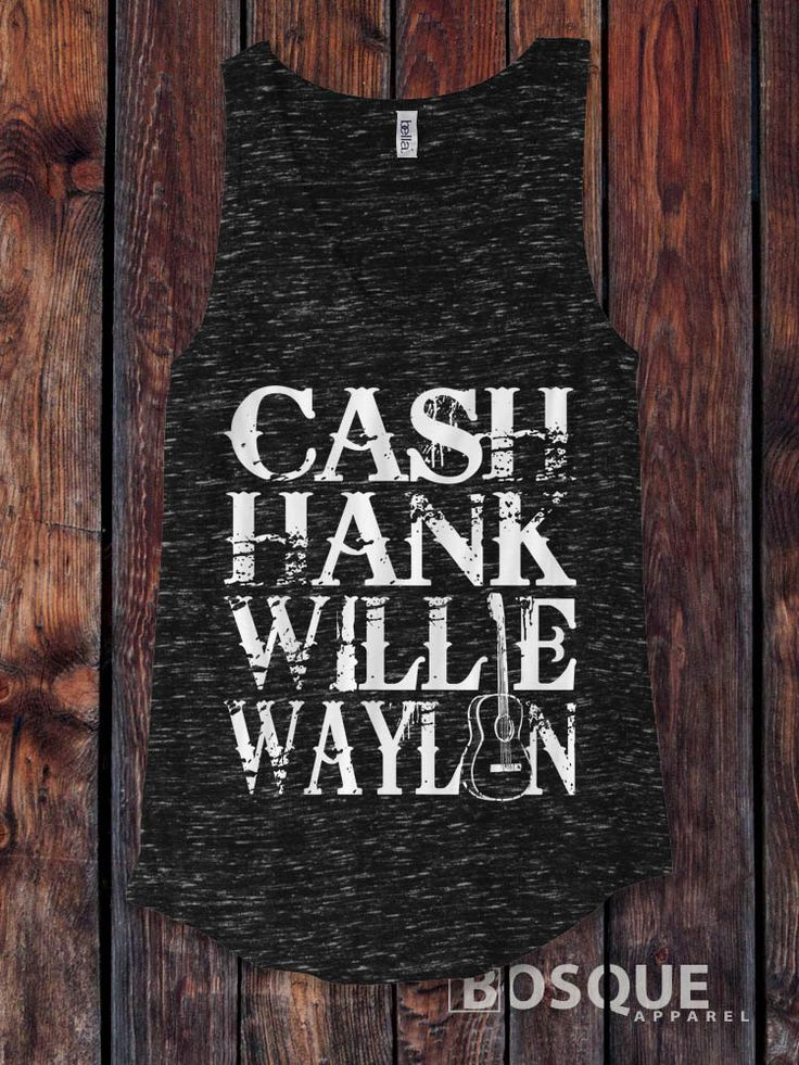 Johnny Cash, Hank Williams, Willie Nelson, Waylon Jennings - Icons of Country Music Southern Style Tank Top - Ink Printed by BosqueApparel on Etsy https://www.etsy.com/listing/493342782/johnny-cash-hank-williams-willie-nelson