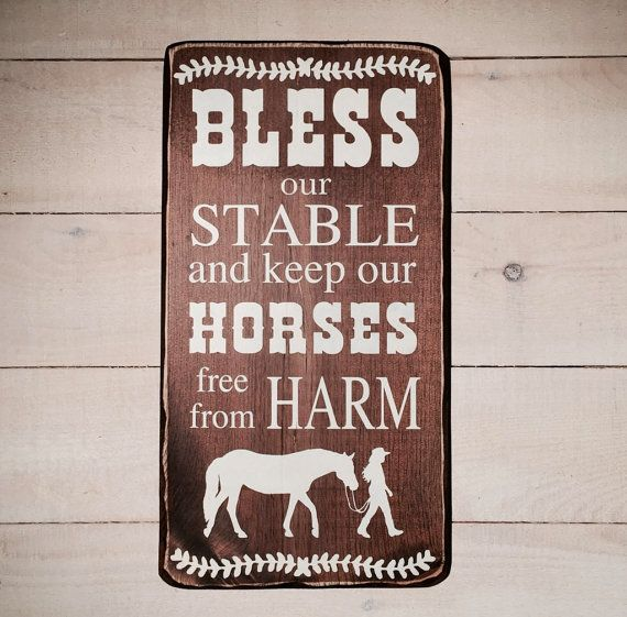 Bless our stable and keep our horses free from harm. (#10-016) wood sign - handmade - barn sign - horse sign