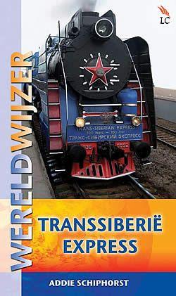 """Boek """"Wereldwijzer Transsiberië Express"""" van Addie Schiphorst   ISBN: 9789038921990, verwacht: 2013 - februari, aantal paginas: 400 #transsiberieexpress #reizen #wereldreis"""