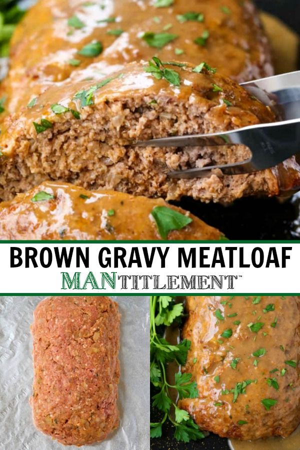 This Brown Gravy Meatloaf Recipe Is A Classic Juicy Meatloaf Covered In A Quick Homemade Gravy Good Meatloaf Recipe Homemade Meatloaf Classic Meatloaf Recipe