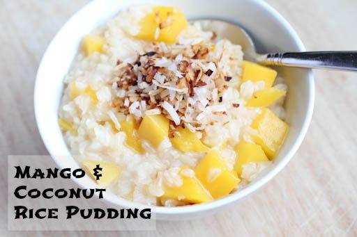 Week of 3/17 ~ Mango & Coconut Rice Pudding