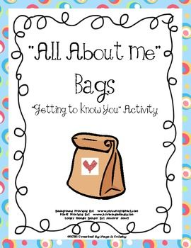 FREE  Getting To Know You Activity! Send the bags home with the children on the first day of school. Have students share their bags whenever you have a few minutes here and there throughout the 1st week.