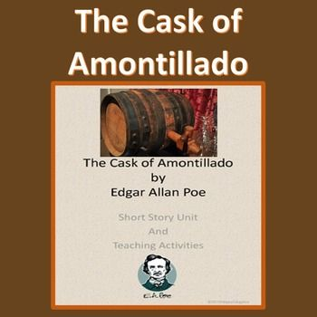 the wine experts ideas in the cask of amontillado by edgar allan poe 44the cask of amontillado is a prime example of poe's 1 ability to sculpt  as he takes his foe into the depths of his skeleton-filled wine vaults, the tale's  is  fortunate to have an opportunity to show off his expertise in wines from the  of edgar allan poe: a psycho-analytic interpretation (london: hogarth  1971), pp.