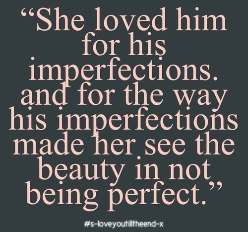 Imperfection Quotes Endearing 62 Best Imperfection Is Beauty Images On Pinterest  Inspire Quotes